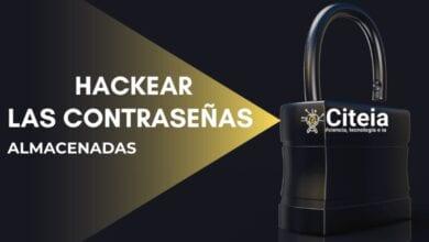 HACKEAR contraseñas almacenadas, portada de articulo