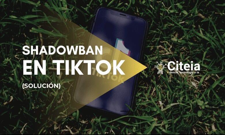 Shadowban en TikTok portada artículo