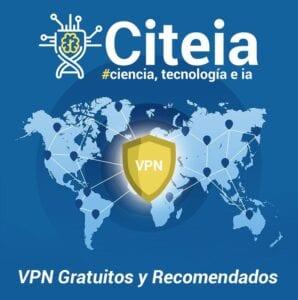 VPNs gratuitos y recomendados