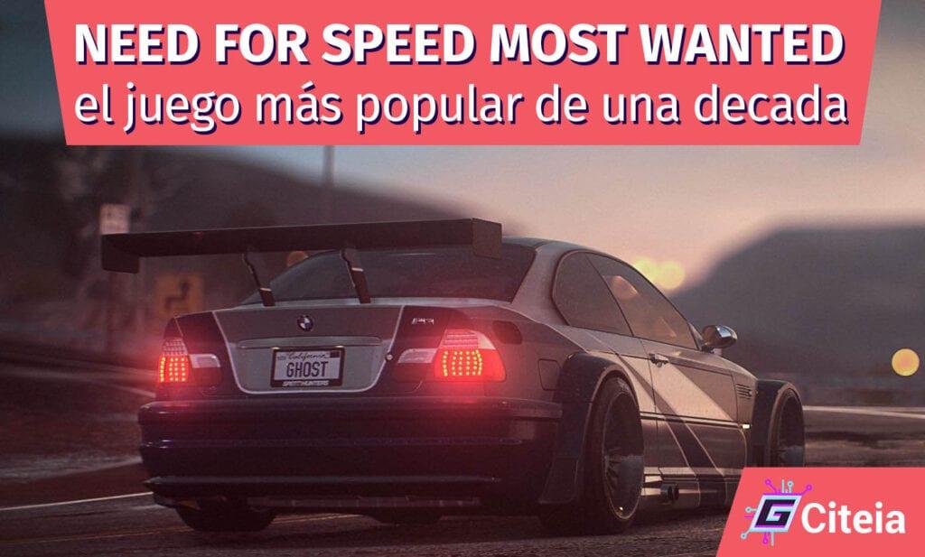 Need for speed most wanted el juego más popular de una década portada de artículo