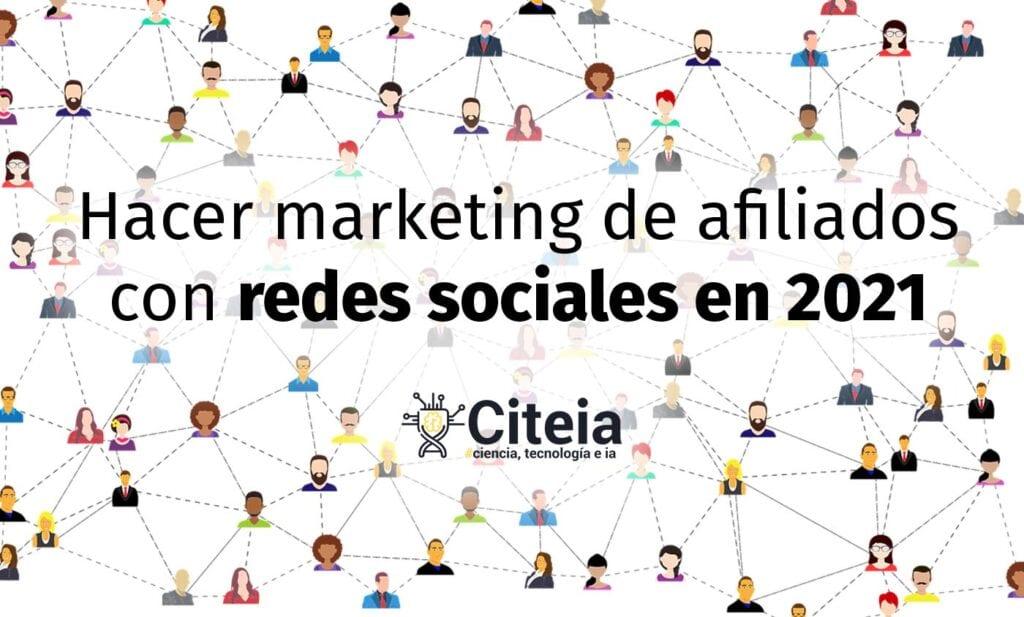 ¿Cómo hacer marketing de afiliados con redes sociales en 2021? portada de artículo