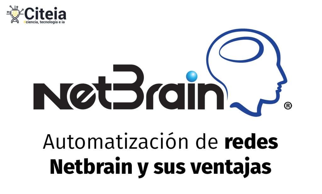 Automatización de redes con Netbrain y sus ventajas de uso portada de artículo