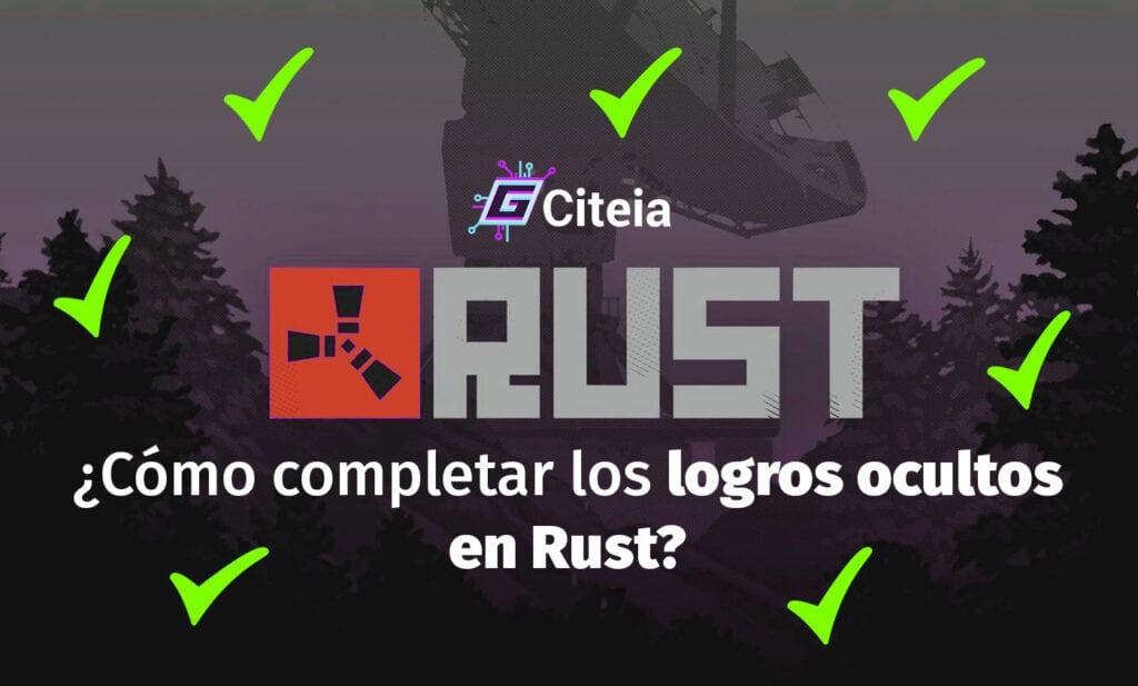 ¿Cómo completar los logros ocultos en Rust? portada de artículo