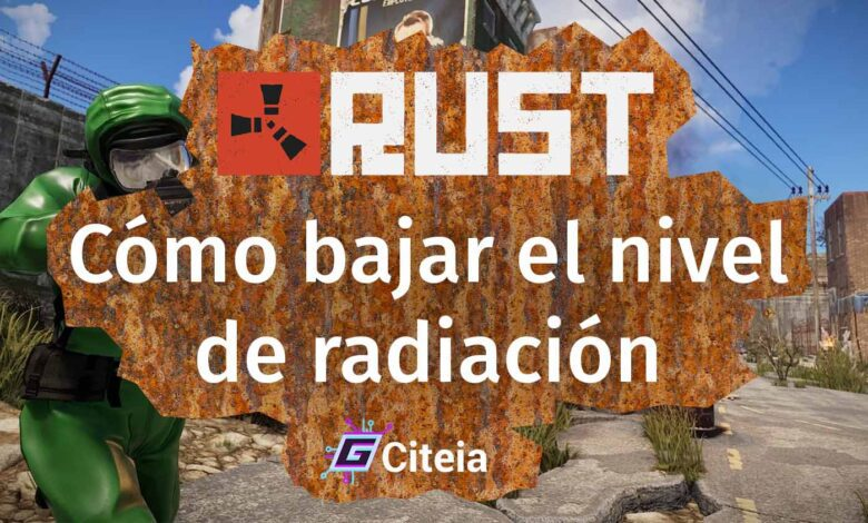 ¿Cómo bajar la radiación en Rust y hacer traje anti radiación? portada de artículo