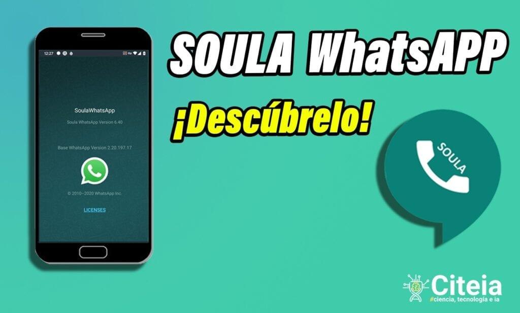 Soula WhatsApp para Android [Versión actualizada] portada de articulo