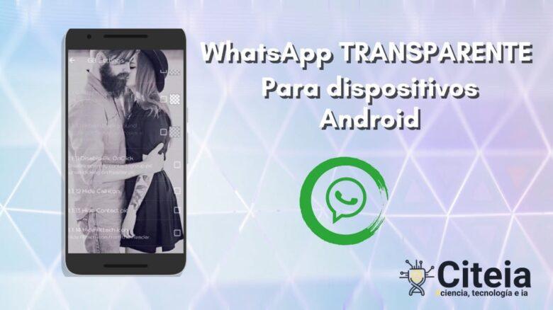 Descargar WhatsApp transparente para dispositivos Android portada de artículo