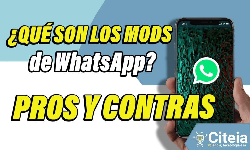MODs de WhatsApp - ¿Qué son? Pros y contras de usarlos portada de artículo