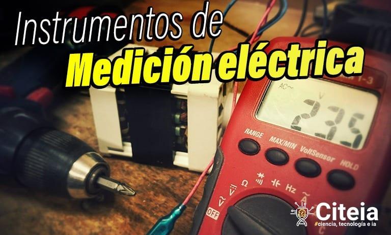 Instrumentos de medición eléctrica (Ohmímetro, Amperímetro, Voltímetro) portada de artículo