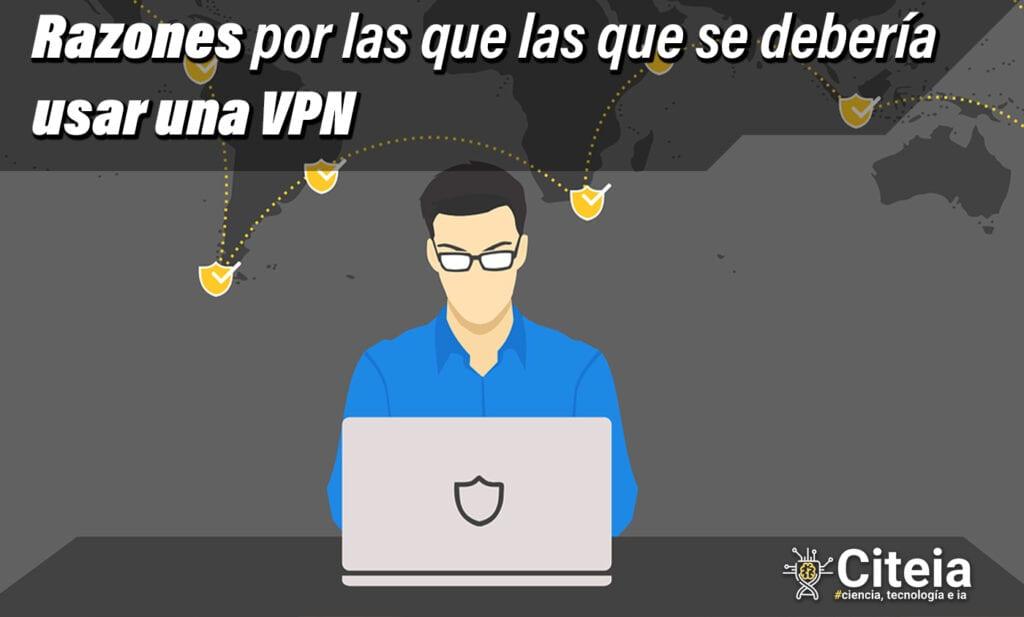 razones por las que debes usar un vpn para reducir amenazas digitales portada de articulo