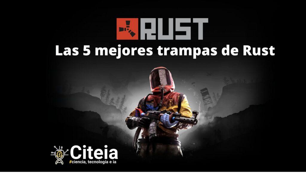 Las 5 mejores trampas de Rust