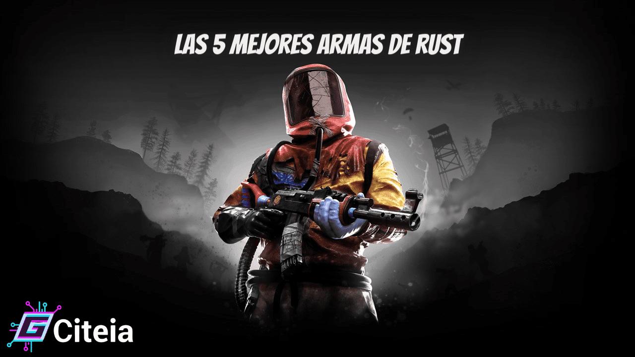 5 mejores armas de rust